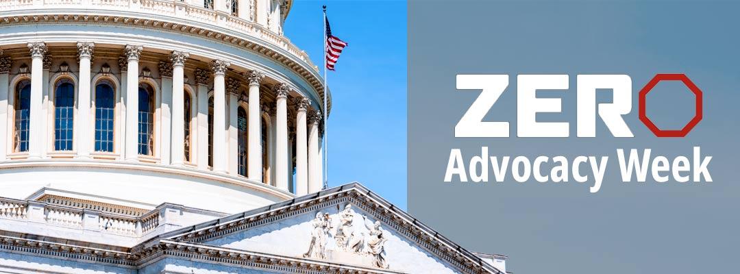 ZERO Advocacy Week