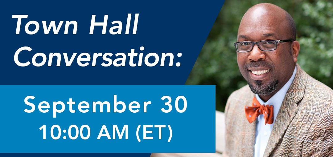 Town Hall Conversation, September 30 at 10AM Eastern
